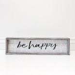 20x5x1.5 wd frmd sign (BE HAPPY) wh/bk