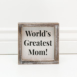 6x6x1.5 frmd sign (WRLDS GRTST MOM) wh/bk