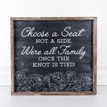 18x16.5x1.5 wood frmd sign (CHS A SEAT) bk/wh