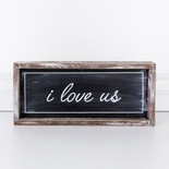 14x6x1.5 wood frmd sign (I LV US) bk/wh
