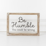 10x7x1.5 wood frmd sign (HUMBLE) cl/bk