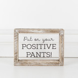 7x5x1.5 wood frmd sign (PANTS) cl/bk