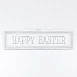 18.25x4.75x.5 metal embossed sign (HAPPY EASTER) wh/gy