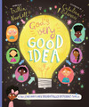 God's Very Good Idea - A True Story of God's Delightfully Different Family
