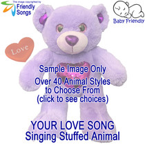Your Favorite Love Song in a Singing Stuffed Animal Choose from over 40 Styles of Stuffed Animals