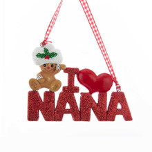 Kurt Adler I Love Nana Gingerbread Ornament #H5526