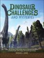 Dinosaur Challenges & Mysteries