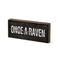 Table Top Signs - Once a Raven, Always a Raven