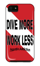 Dive More Work Less iPhone Cases