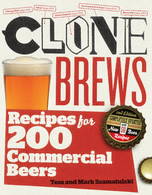 CloneBrews 2nd Edition : Recipes for 200 Commercial Beers