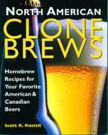North American CloneBrews : Homebrew Recipes for Your Favorite American & Canadian Beers