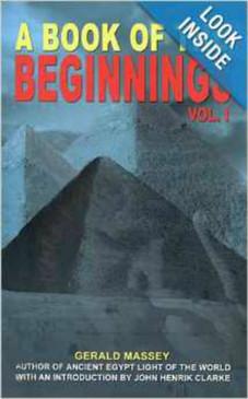A Book Of The Beginnings Vol. I & II - Gerald Massey