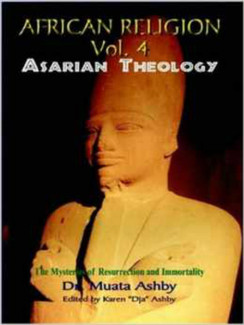 African Religion: Asarian Theology Vol. 4 - Dr. Muata Ashby