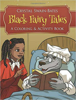 Black Fairy Tales - A Coloring & Activity Book