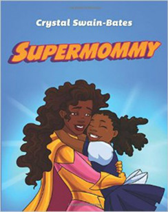 Supermommy- A Super Single Mommy Tale