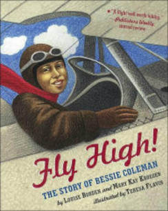 Fly High - The Story of Bessie Coleman