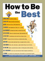 How to Be the Best