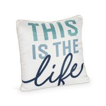 """THIS is THE life"" Linen And Cotton Throw Pillow - 8 Pieces"