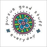 Pursue Good Stuff!