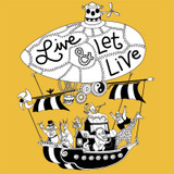 """Live and Let Live"" is one of our favorite idioms!"