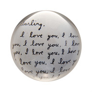 "Set of 2 ""Darling I love you"" Paperweights"