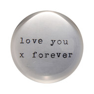 "Set of 2 ""love you x forever"" Paperweights"