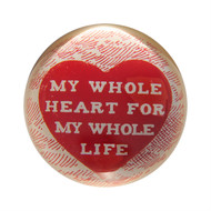 "Set of 2 ""my whole heart for my whole life."" Paperweights"