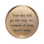 "Set of 2 ""Your day will go"" Paperweights"