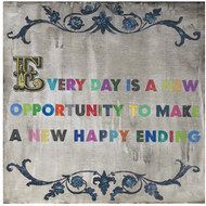 Everyday Is a New Opportunity Print