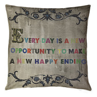 Everyday is a New Opportunity Pillow