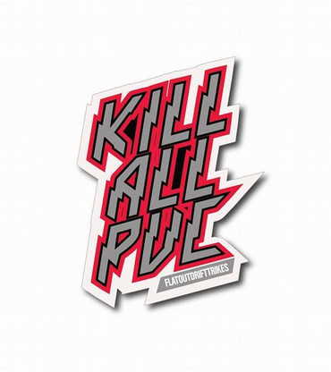 kill all pvc sticker