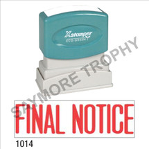"XStamper Pre-Inked Stock Stamp ""FINAL NOTICE"" (RED) - Impression Size: 1/2"" x 1-5/8"""