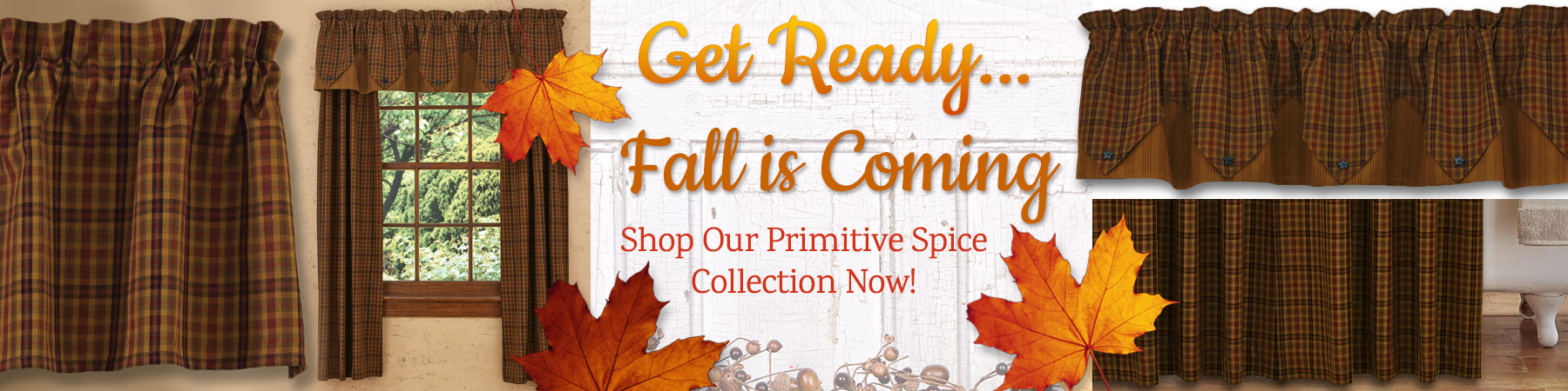 Fall is a great time to change out your country curtains!