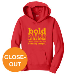 Be Bold (red hoodie)