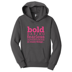 Be Bold (gray hoodie)