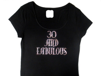 Birthday 30,40, 50, 60 and Fabulous Swarovski Crystal Rhinestone T Shirt