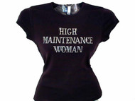 High Maintenance Woman Rhinestone Tee shirt