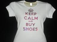 Keep Calm and Buy Shoes Swarovski Crystal Rhinestone Bling T Shirt