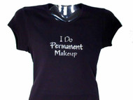 I Do Permanent Makeup Swarovski Crystal Rhinestone T Shirt