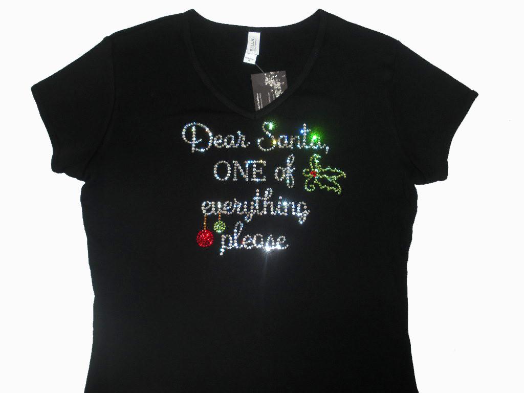 781f33bb85383 Dear Santa One of Everything Christmas Swarovski Crystal Women's Shirt.  This Dear Santa Christmas Swarovski rhinestone shirt is perfect for the  holidays ...