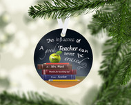 Teacher Good Influence Ornament