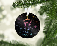 Forget the Rules Flakes Ornament