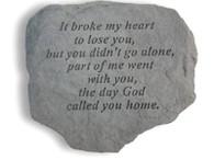 "Memorial Stone - ""It broke my heart..."""