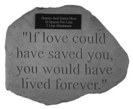 Personalized Memorial Stone - If love could have...