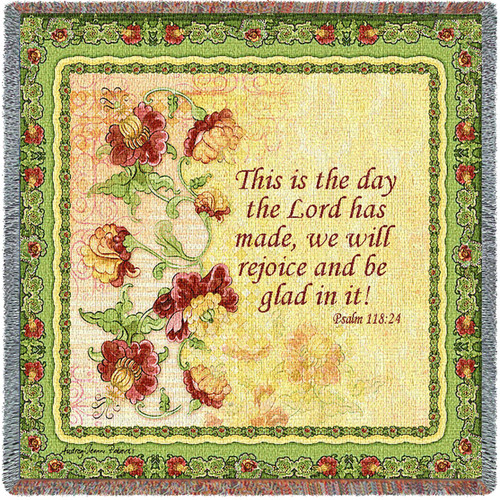This Is The Day That The Lord Has Made Let Us Rejoice And Be Glad In It - Scriptures - Psalm 118:24 - Lap Square