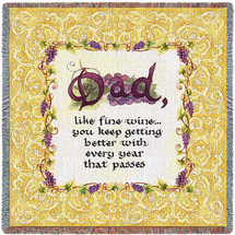 Dad Like Fine Wine You Keep Getting Better With Every Year That Passes - Lap Square