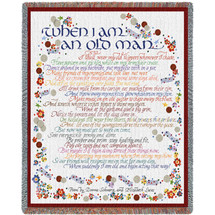 When I Am An Old Man Woven Blanket Large Soft Comforting Throw 100% Cotton Made in the USA 72x54 Tapestry Throw