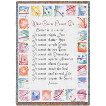 What Cancer Cannot Do - Tapestry Throw