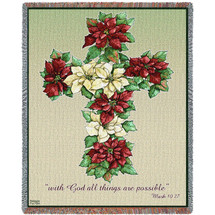 Poinsetta Cross - With God All Things Are Possible - Scriptures - Mark 10:27 -  Sympathy - Tapestry Throw