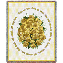 Bundle of Yellow Roses - Those We Love Don't Go Away They Walk Beside Us Every Day - Sympathy - Tapestry Throw